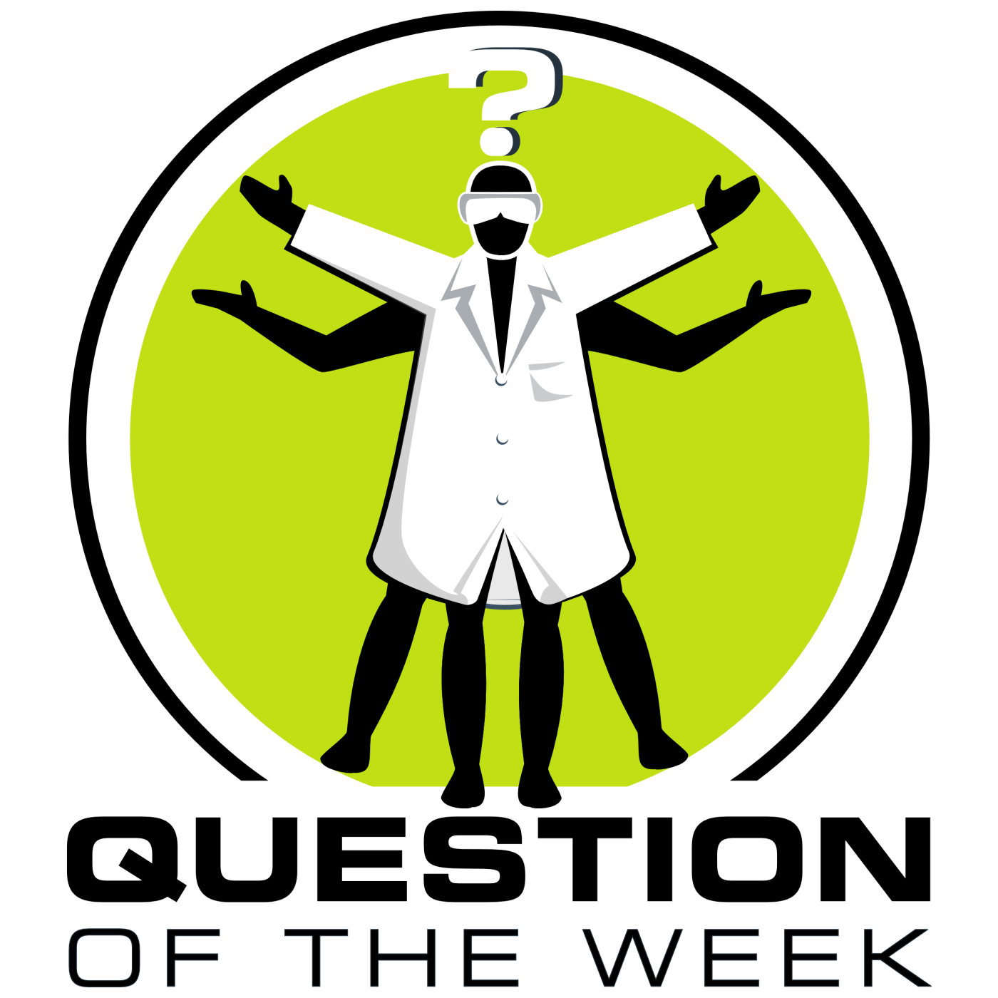 Question of the Week - From the Naked Scientists