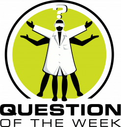 Naked Scientists - Question of the Week
