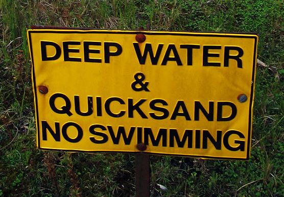 Quicksand warning sign