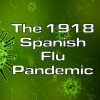 1918 Spanish Flu Pandemic Intro Screen